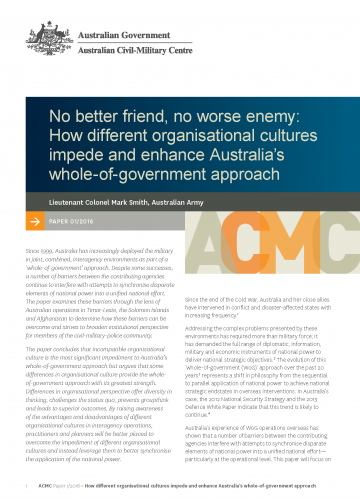 No better friend, no worse enemy: How different organisational cultures impede and enhance Australia's whole-of-government approach