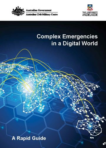 Complex Emergencies in a Digital World: A Rapid Guide